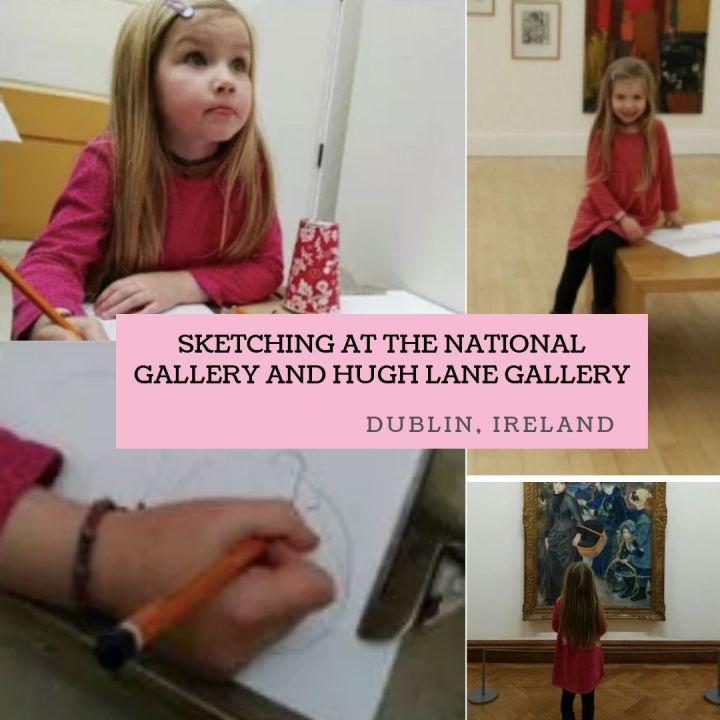 Sketching at National Gallery and Hugh LaneGallery