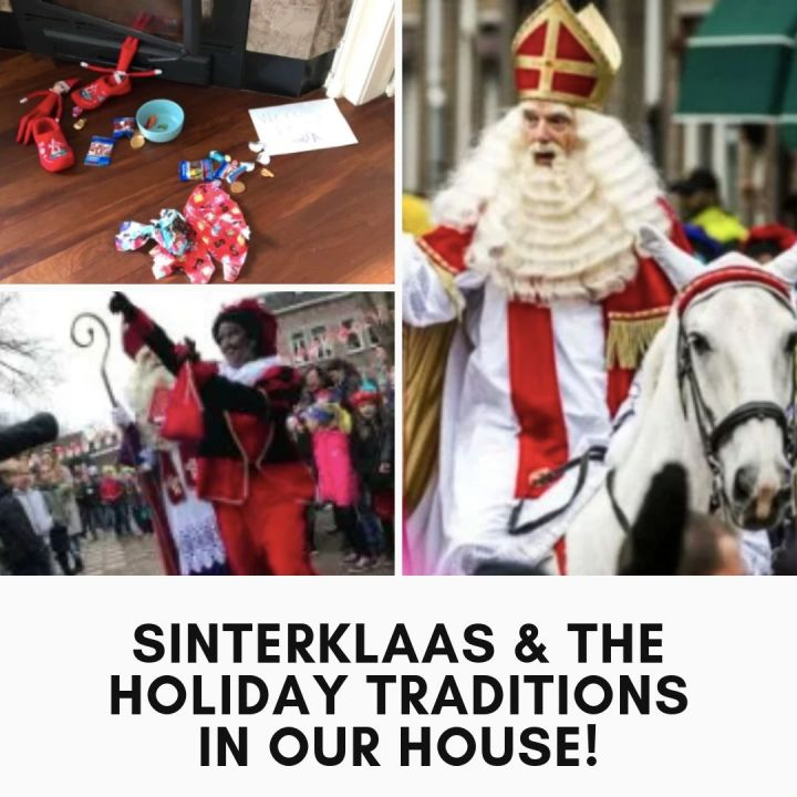 Sinterklaas & the traditions in our house!