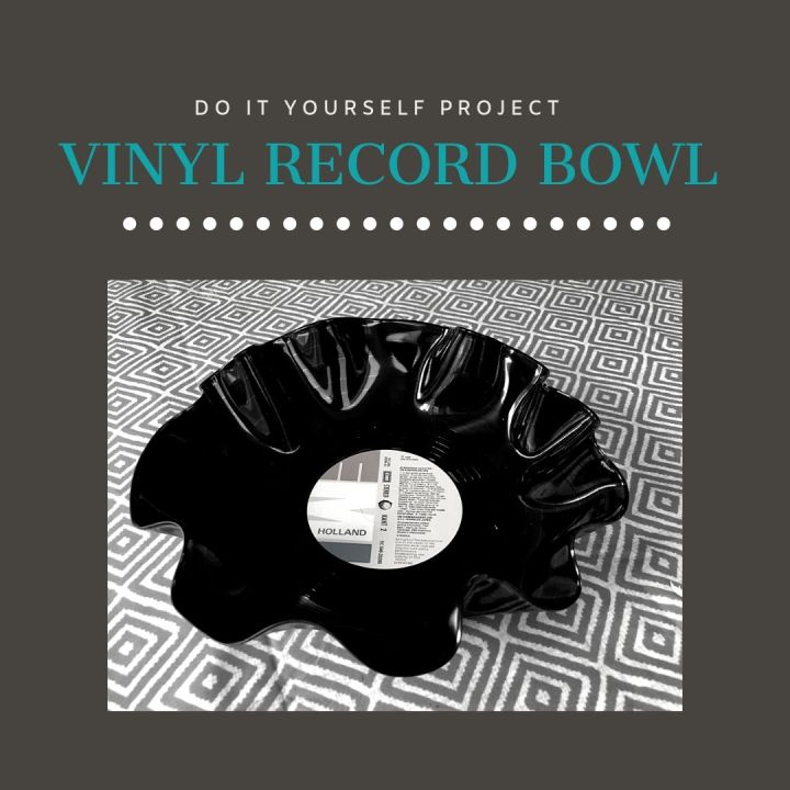 DIY:  Turn a vinyl record into a decorative bowl