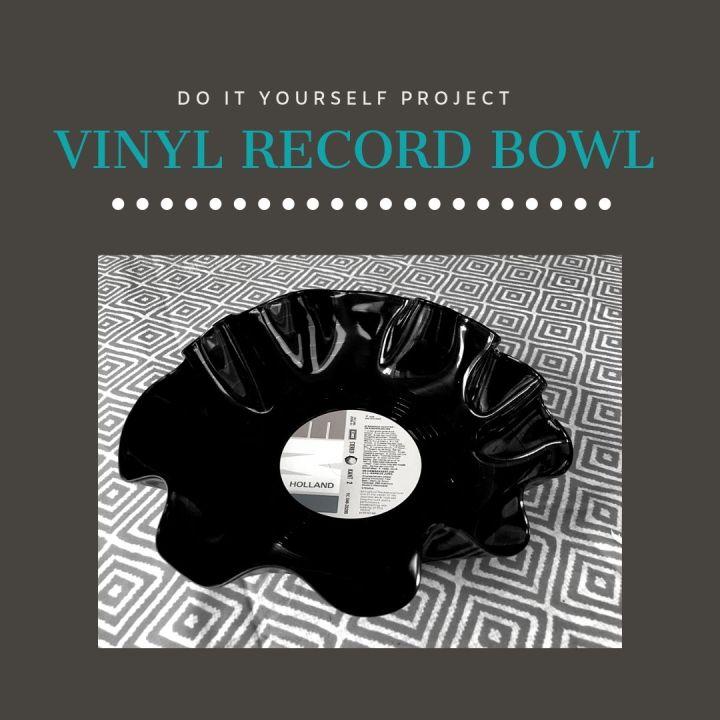 DIY:  Turn a vinyl record into a decorativebowl