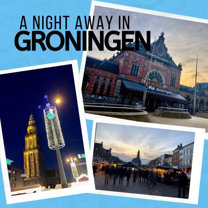 A Quick One Night Away InGroningen